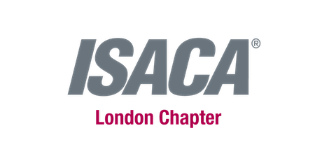 ISACA London Chapter Event 'Governance & Risk Management' Thursday 16th April 2020 tickets