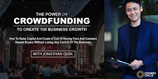 [PENANG] The POWER of Crowdfunding by Jonathan Quek