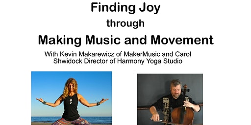 Finding Joy thru Music and Movement