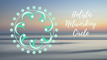 Holistic Networking Circle tickets