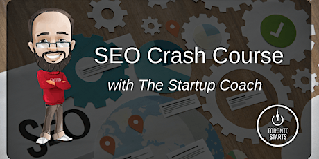 SEO Crash Course with The Startup Coach tickets