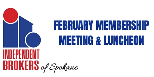 Independent Brokers February Luncheon and Meeting!