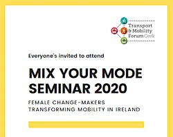 MIX YOUR MODE SEMINAR-Female Change-Makers Transforming Mobility in Ireland
