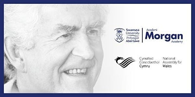 MORGAN ACADEMY RHODRI MORGAN ANNUAL MEMORIAL LECTURE