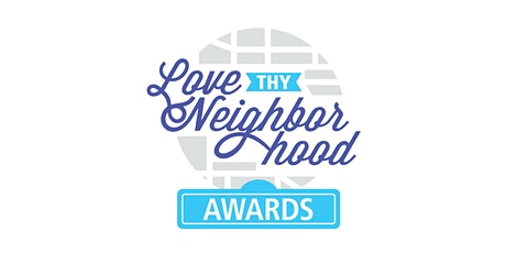 2020 Love Thy Neighborhood Awards tickets