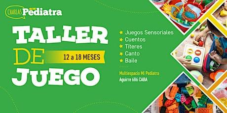 TALLER DE JUEGO 12 a 18 meses- Clase de Prueba entradas