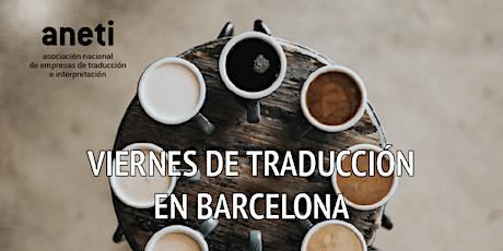 Desayuno-Networking de traducción para directivos/as en Barcelona entradas