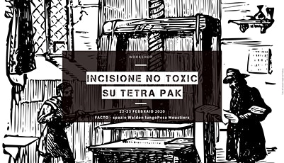 Workshop incisione no toxic su tetra pak biglietti