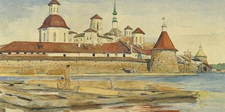 """Solovki Gulag literature"": Towards a New Understanding of Gulag Literature tickets"