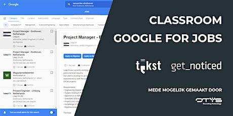 Classroom Google for Jobs tickets