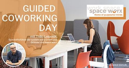 Guided Coworking Day @space worx Tickets