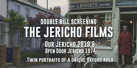 The Jericho Films: Twin portraits of a unique area of Oxford, 1974 and 2019 tickets