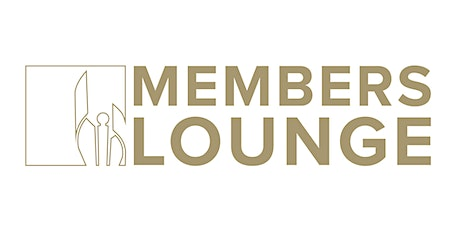 2020 Members Lounge  - Non-Member Tickets tickets