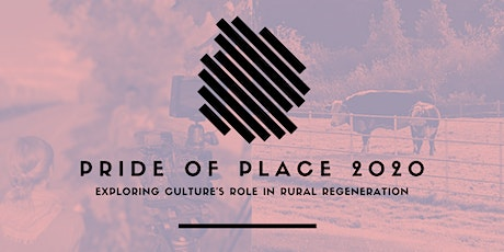 Pride of Place 2020: exploring culture's role in rural regeneration tickets