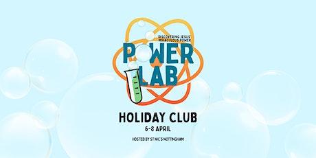 PowerLab Holiday Club tickets