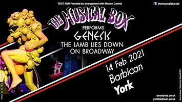 The Musical Box 2021 (Barbican, York)