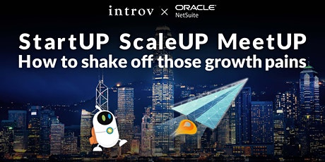 StartUP ScaleUP MeetUP, How to shake off those growth pains tickets