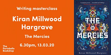 Fiction Writing Masterclass with Kiran Millwood Hargrave tickets
