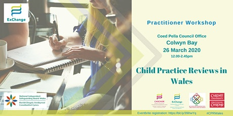 Child Practice Reviews in Wales - COLWYN BAY tickets