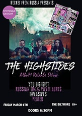 The Highsides release show with Russian Tim and Pavel Bures, You Big Idiot, Invasives, Pedler tickets