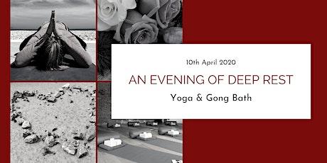 An Evening of Deep Rest: Yoga & Gong Bath tickets
