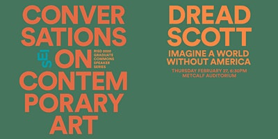 Conversations on Contemporary Art: Dread Scott