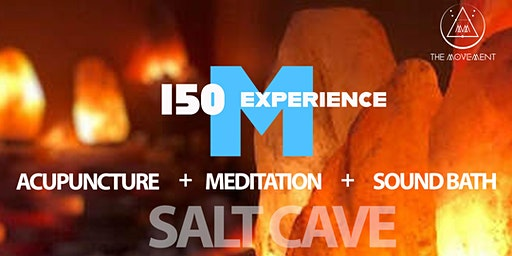 150 M EXPERIENCE, Acupuncture, Meditation and Sound bath in a Salt Cave.