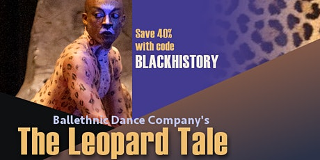 Ballethnic's The Leopard Tale - Saturday Matinee tickets