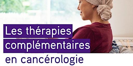 Conférence sur les thérapies complémentaires en cancérologie