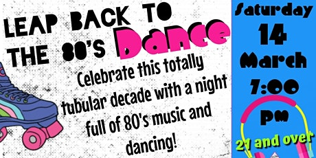 Leap Back to the 80's Dance tickets