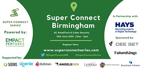 Super Connect  Birmingham (AI, RetailTech, Cyber Security) tickets