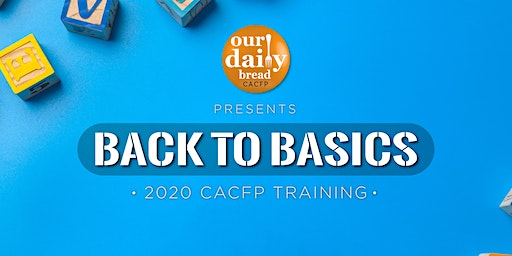 Back to Basics: CACFP Meal Pattern Training (April 2020 Knoxville)