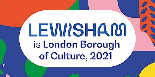 Lewisham, London Borough of Culture 2021 Consultation
