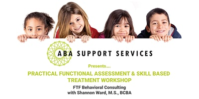 Practical Functional Assessment & Skill Based Treatment Workshop 5/7 & 5/8