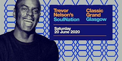 Trevor Nelson's Soul Nation Glasgow