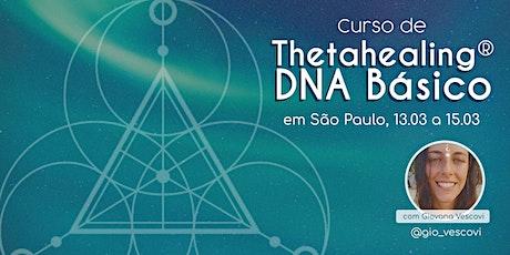 ThetaHealing® DNA Básico - São Paulo! ingressos
