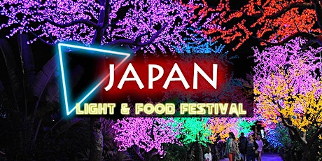 Japan Light & Food Festival tickets