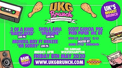 UKG Brunch - Wolverhampton - Shola Ama, 3 Of A Kind, Denzee, Plus Much More tickets