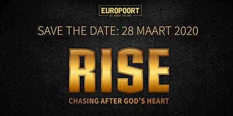RISE - Chasing after God's Heart / NIEUWE DATUM VOLGT! tickets