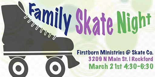 Firstborn Ministries' Family Skate Night @ Rockford SkateCo.