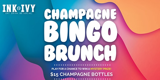 Champagne Bingo Brunch at Ink N Ivy