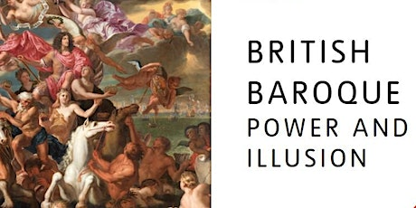 British Baroque: Power and Illusion tickets
