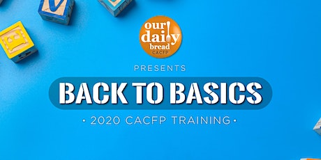 Back to Basics: CACFP Meal Pattern Training (April 2020 Chattanooga) tickets