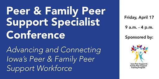 Peer & Family Peer Support Specialist Conference