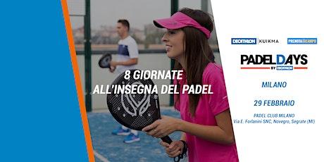 Padel Days - Milano biglietti