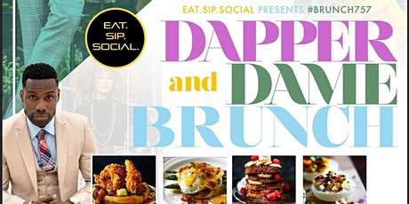 EAT.SIP.SOCIAL Presents:  Dapper & Dame Brunch tickets