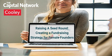 Raising A Seed Round: Creating a Fundraising Strategy for Female Founders tickets