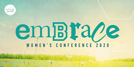 EMBRACE Women's Conference 2020 tickets