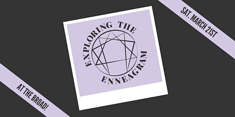 Exploring The Enneagram: Learning to Love Ourselves and Others tickets