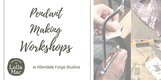 Pendant Making Workshop